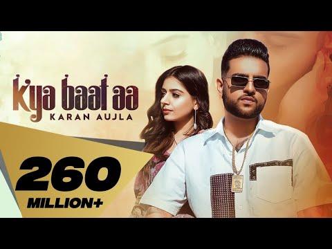 Kya Baat Aa : Karan Aujla (Official Video) Tania   Sukh Sanghera Desi Crew   Latest Punjabi Songs