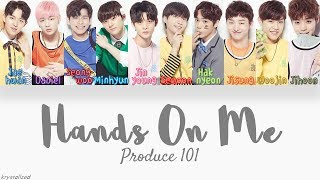 Video Produce 101 - Hands on Me [HAN|ROM|ENG Color Coded Lyrics] MP3, 3GP, MP4, WEBM, AVI, FLV April 2018