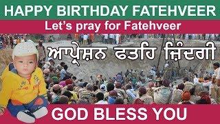 Let's Pray for Fatehveer. Happy Birthday Fatehveer | Day 5