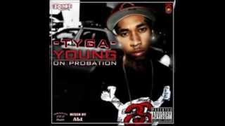 Tyga - Young On Probation
