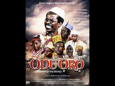 Latest Yoruba Epic ODU ORO a film by Obidairo O. Samuel