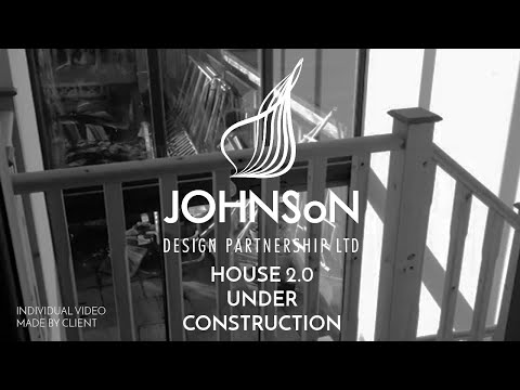 House 2.0 - Under Construction (Individual video made by client)