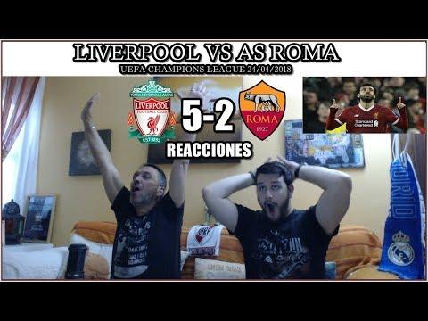 LIVERPOOL VS ROMA 5-2 REACCIONES   HIGHLIGHTS   UEFA CHAMPIONS LEAGUE 24/04/2018