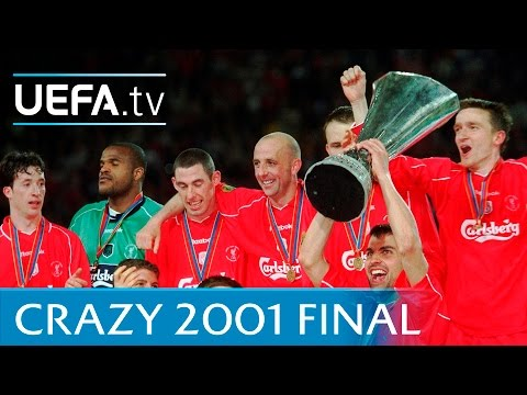 Liverpool 5 Alavés 4: 'Crazy' 2001 UEFA Cup Final Win Revisited