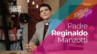 Padre Reginaldo Manzotti - Vá Além Dos Muros Do Seu Castelo
