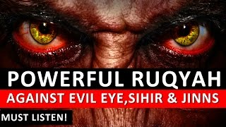 Powerful Ruqyah DUA Against Bad Evil Eye, Black magic Sihir, Jinns,  & Jealousy