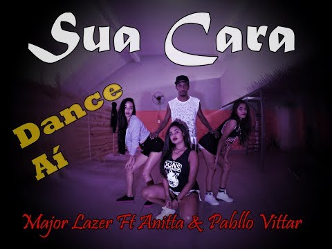 Sua Cara - Major Lazer ft Anitta e Pabllo Vittar - Coreografia Dance Aí