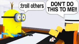 TROLLING PEOPLE WITH ADMIN COMMANDS AS A MINION IN ROBLOX!
