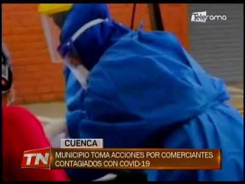 Municipio toma acciones por comerciantes contagiados con Covid 19