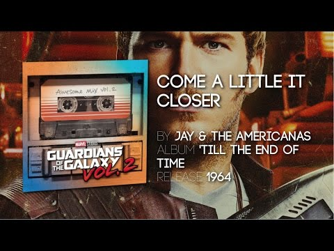 Come A Little Bit Closer - Jay & The Americans | TV Spot [Guardians of the Galaxy Volume 2]