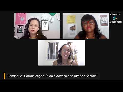 Comunicação, Ética e Acesso aos Direitos Sociais - Seminário Online