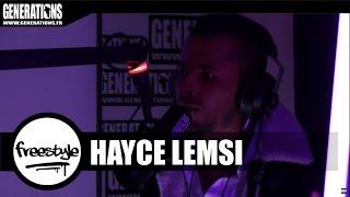 Hayce Lemsi - Freestyle #TonyMontaigne [Générations]
