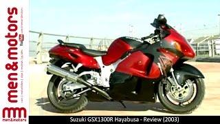 4. Suzuki GSX1300R Hayabusa - Review (2003)