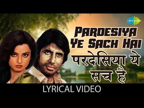 Video Ho Pardesiya with lyrics | हो परदेसिया गाने के बोल | Mr. Natwarlal | Amitabh Bachchan, Rekha download in MP3, 3GP, MP4, WEBM, AVI, FLV January 2017