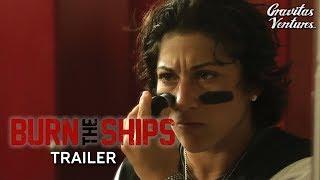 Burn the Ships - Trailer