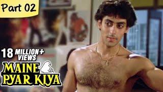 Maine Pyar Kiya Full Movie HD | (Part 2/13) | Salman Khan | Superhit Romantic Hindi Movies