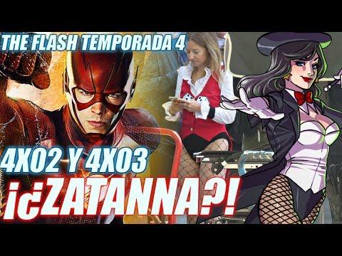 The Flash 4x02, 4x03 Titulos Oficiales - ¿ZATANNA EN SET?