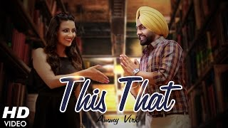 This That | Dil Wali Gal | Ammy Virk | Latest Punjabi Songs 2016 | Ammy Virk New Song 2016