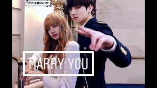 🕊Lizkook🕊 Lisa (blackpink) & Jungkook (bts) • marry you • [fmv]