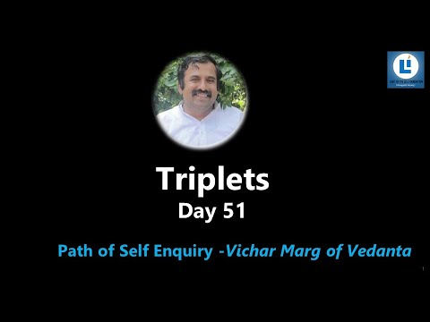 Triplets D51#selfenquiry #vicharamarg #advaita