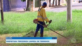 Bauru: prefeitura terceiriza limpeza de terrenos