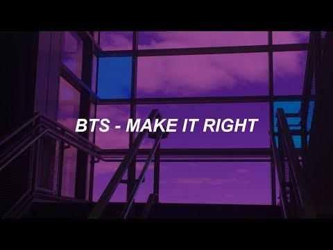 BTS (방탄소년단) 'Make It Right' Easy Lyrics