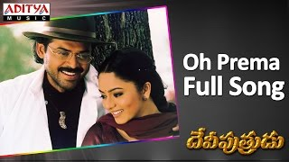 Video Oh Prema Full Song ll Deviputrudu Movie ll Venkatesh, Soundarya, Anjala Javeri download in MP3, 3GP, MP4, WEBM, AVI, FLV January 2017