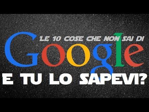 10 curiosità che interessano google