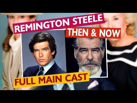 REMINGTON STEELE FULL MAIN CAST - Then & Now