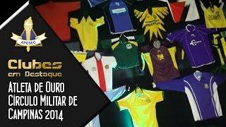 Clubes em Destaque 27-01-2015 – Atleta de Ouro do Círculo Militar