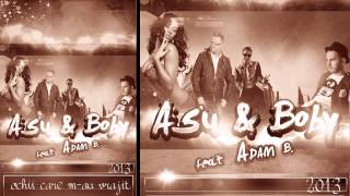 ASU&BOBY feat ADAM B. - Ochii care m-au vrajit