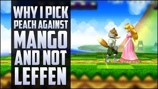 Why i pick Peach against Mango and not Leffen