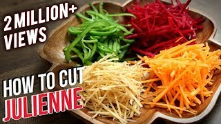 How To Julienne Vegetables | Knife Skills | The Bombay Chef - Varun Inamdar | Basic Cooking