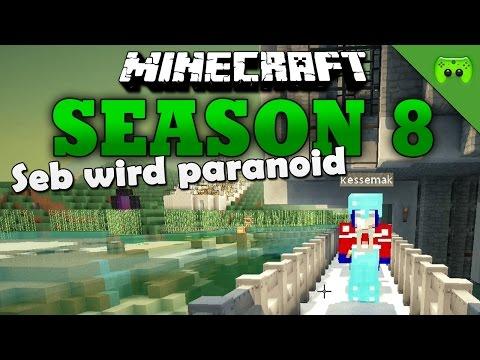 SEB WIRD PARANOID «» Minecraft Season 8 # 252 | Full HD