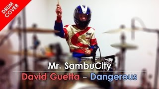 Dangerous - David Guetta ft Sam Martin - DRUM COVER