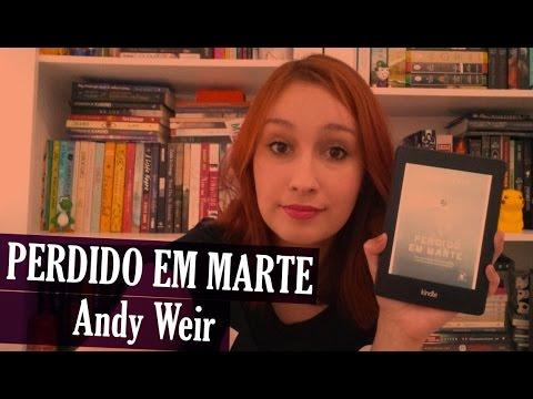 Perdido em Marte - Andy Weir | Resenhando Sonhos
