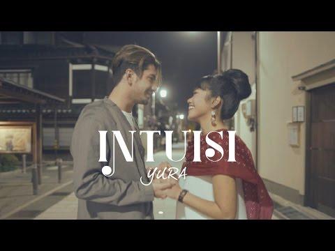 YURA YUNITA - Intuisi (Official Music Video) (видео)