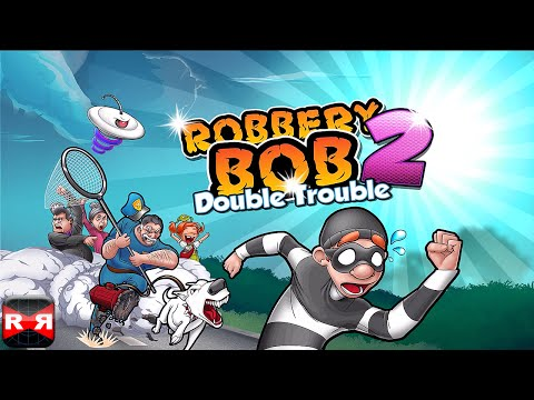 Robbery Bob 2: Double Trouble (Lvl. 1-10) - iOS / Android - Gameplay Video Part 1 (видео)