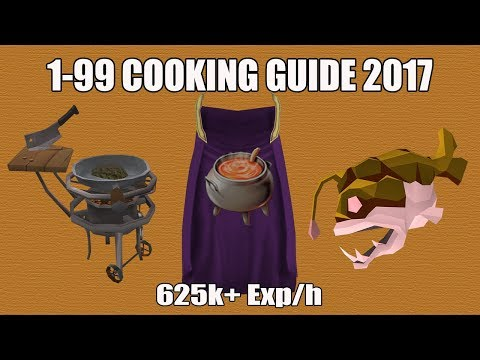 [Runescape 3] 1-99 Cooking Guide 2017 | Fast, AFK & Cheap Methods