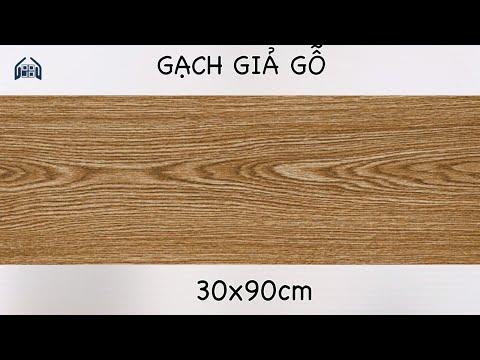 Gạch giả gỗ 30x90 cao cấp|Gạch lát nền 30x90 vân gỗ mới nhất.