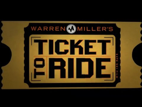 Warren Miller Entertainment's 65th film, Ticket to Ride