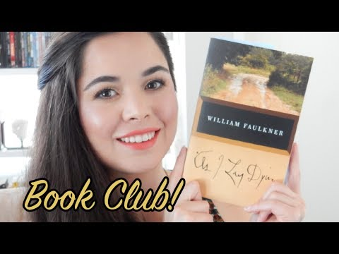 Book Club Discussion | As I Lay Dying by William Faulkner