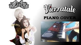 Vierratale - Faith Piano Cover FULL Video