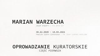 Marian Warzecha. Zbiór otwarty - oprowadzanie kuratorskie odc. 1. JĘZYK MIGOWY