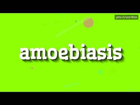 AMOEBIASIS - HOW TO PRONOUNCE IT!?