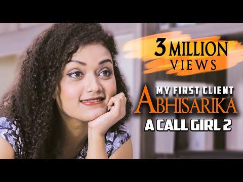 A Call Girl - Abhisarika | My First Client | Hindi Romantic Short Film 2020 | 9D Production
