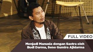 Video Menjadi Manusia dengan Sastra oleh Budi Darma, Seno Gumira Ajidarma MP3, 3GP, MP4, WEBM, AVI, FLV Desember 2018