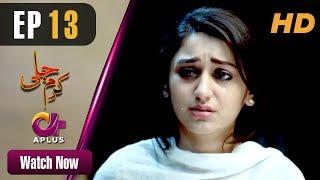 Video Pakistani Drama   Karam Jali - Episode 13   Aplus Dramas   Daniya, Humayun Ashraf MP3, 3GP, MP4, WEBM, AVI, FLV Januari 2019