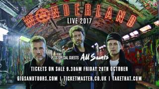 Take That - Wonderland Live 2017