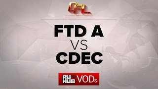 CDEC.Y vs FTD, game 2